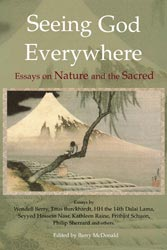 seeing god everywhere essays on nature and the sacred edited by  seeing god everywhere essays on nature and the sacred