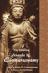 Essential Ananda K. Coomaraswamy, The