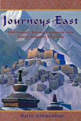 Journeys East: 20th Century Western Encounters with Eastern Religious Traditions