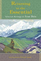 Returning to the Essential: The Selected Writings of Jean Biès
