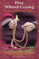 Pray Without Ceasing: The Way of Invocation in World Religions
