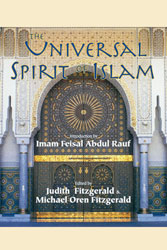 Universal Spirit of Islam, The: From the Koran and Hadith