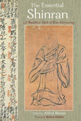 Essential Shinran, The: A Buddhist Path of True Entrusting