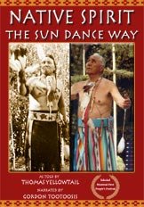 Native Spirit and The Sun Dance Way (educational version)
