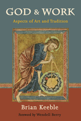 God and Work: Aspects of Art and Tradition
