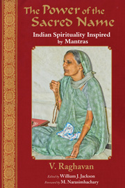 Power of the Sacred Name, The: Indian Spirituality Inspired by Mantras