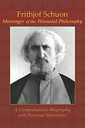 Frithjof Schuon: Messenger of the Perennial Philosophy (DVD)