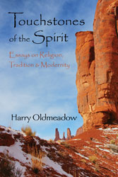 Touchstones of the Spirit: Essays on Religion, Tradition and Modernity