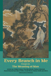 Every Branch in Me: Essays on the Meaning of Man